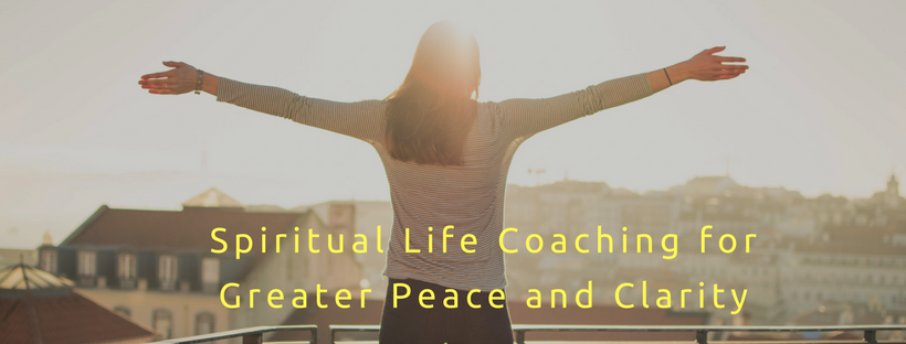 Spiritual Life Coaching for Greater Peace and Clarity