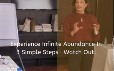 Experience Infinite Abundance In 3 Simple Steps- Watch Out!